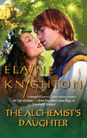 The Alchemist's Daughter by Elaine Knighton