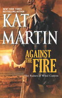 Against the Fire by Kat Martin