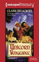 Unicorn Vengeance by Claire Delacroix