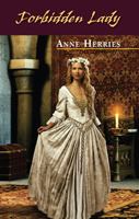 Forbidden Lady by Anne Herries