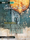 The Moving Finger (MP3): Miss Marple Series, Book 3