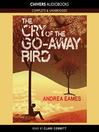 The Cry of the Go-Away Bird (MP3)