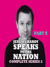 Jeremy Hardy Speaks to the Nation, Series 2, Part 2 (MP3)