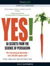 Yes! 50 Secrets from the Science of Persuasion (MP3)