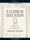 A Classical Education (MP3): The Stuff You Wish You'd been Taught at School