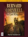 The Last Kingdom (MP3): The Saxon Chronicles, Book 1