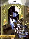 Alice Through the Looking Glass (MP3)