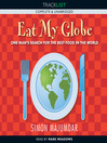 Eat My Globe (MP3): One Year to Go Everywhere and Eat Everything