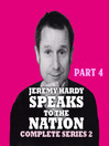 Jeremy Hardy Speaks to the Nation, Series 2, Part 4 (MP3)
