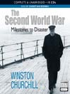 Milestones to Disasters (MP3): The Second World War (Condensed) Series, Book 1
