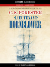 Lieutenant Hornblower (MP3): Horatio Hornblower Series, Book 7