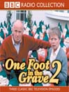 One Foot in the Grave 2 (MP3)