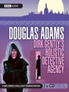 Dirk Gently's Holistic Detective Agency (MP3): Dirk Gently Series, Book 1