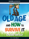 Old Age and How to Survive it (MP3)