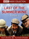 Last of the Summer Wine, Volume 1 (MP3)