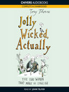 Jolly Wicked, Actually (MP3): The 100 Words that Make Us English