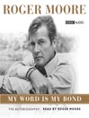 My Word Is My Bond (MP3): A Memoir