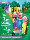 Three Little Pigs and Other Stories (MP3)