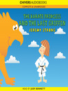 The Karate Princess and the Last Griffin (MP3)