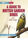 Guide To British Garden Birds (MP3)