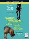 Monsieur Pamplemousse and the French Solution (MP3): Monsieur Pamplemousse Series, Book 16