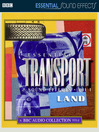 Essential Transport Sound Effects, Volume 1 (MP3)