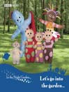 In the Night Garden (MP3): Let's Go Into the Garden