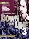 Down the Line, Series 3 (MP3): The Complete Series