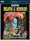Essential Death and Horror Sound Effects, Volume 2 (MP3)