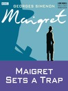 Maigret Sets a Trap (MP3)