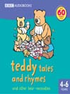 Teddy Tales and Rhymes (MP3): And Other Bear Necessities