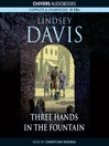 Three Hands in the Fountain (MP3): Marcus Didius Falco Mystery Series, Book 9