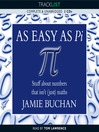 As Easy As Pi (MP3): Stuff about numbers that isn't (just) maths: All the Stuff That Isn't (Just) Maths