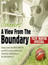 Johnners' A View from the Boundary (MP3)