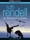 An Unkindness of Ravens (MP3): Chief Inspector Wexford Mystery Series, Book 13