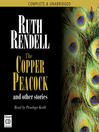 The Copper Peacock and Other Stories (MP3)