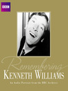 Remembering...Kenneth Williams (MP3): An Audio Portrait from the BBC Archives