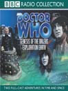 Genesis of the Daleks & Exploration Earth (MP3)