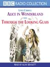 Alice in Wonderland and Through the Looking Glass (MP3)
