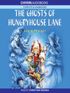 The Ghosts of Hungry House Lane (MP3): The Ghosts of Hungry House Lane Series, Book 1