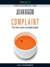 Complaint (MP3): From Minor Moans to Principled Protests