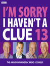 I'm Sorry I Haven't a Clue 13 (MP3)