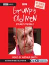 Grumpy Old Men (MP3): The Official Handbook