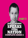 Jeremy Hardy Speaks to the Nation, Series 2, Part 3 (MP3)
