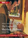 The Casebook of Sherlock Holmes, Volume 2 (MP3)