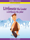 Littlenose the Leader & Littlenose the Joker (MP3)