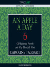 An Apple a Day (MP3): Old-Fashioned Proverbs and Why They Still Work