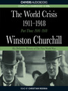 The World Crisis, 1911-1918 (MP3): Part Three: 1916-1918