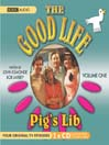 Pig's Lib (MP3): The Good Life, Volume 1