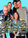 King Stupid, Series 1, Part 1 (MP3)